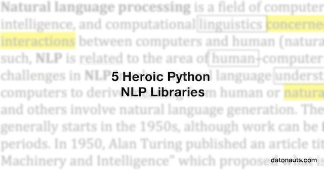 5 Heroic Python NLP Libraries